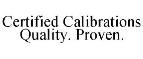 CERTIFIED CALIBRATIONS QUALITY. PROVEN.