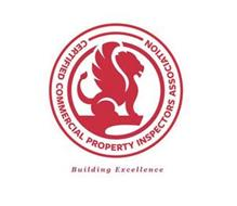 CERTIFIED COMMERCIAL PROPERTY INSPECTORS ASSOCIATION BUILDING EXCELLENCE