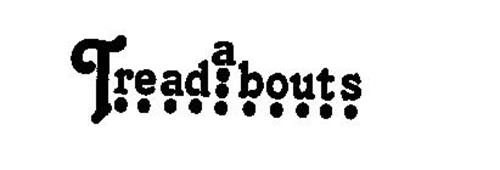 TREADABOUTS