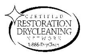 CERTIFIED RESTORATION DRYCLEANING NETWORK 1-888-DRYCLEAN