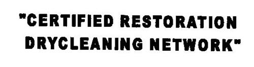 """""""CERTIFIED RESTORATION DRYCLEANING NETWORK"""""""