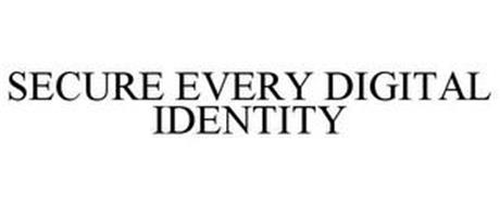 SECURE EVERY DIGITAL IDENTITY