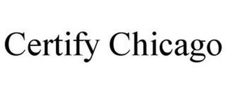 CERTIFY CHICAGO