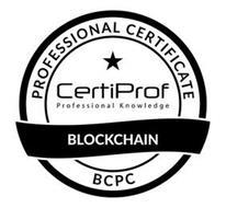 PROFESSIONAL CERTIFICATE CERTIPROF PROFESSIONAL KNOWLEDGE BLOCKCHAIN BCPC