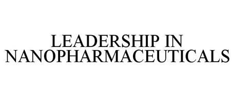 LEADERSHIP IN NANOPHARMACEUTICALS