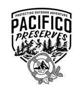 PROTECTING OUTDOOR ADVENTURE PACIFICO PRESERVES