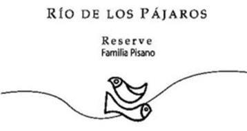 RÍO DE LOS PÁJAROS RESERVE FAMILIA PISANO