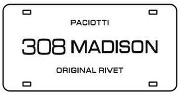 PACIOTTI 308 MADISON ORIGINAL RIVET