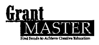 GRANT MASTER FIND FUNDS TO ACHIEVE CREATIVE EDUCATION