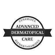 ADVANCED DERMATOPICAL CARE CERAMIDES AVENANTHRAMIDES