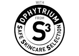 WITH OPHYTRIUM SAFE SKINCARE SELECTION FROM S3