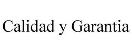 CALIDAD Y GARANTIA