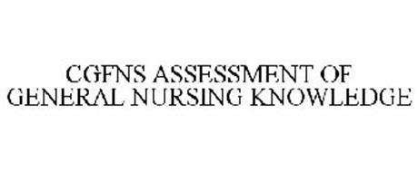 CGFNS ASSESSMENT OF GENERAL NURSING KNOWLEDGE