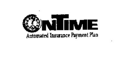ONTIME AUTOMATED INSURANCE PAYMENT PLAN