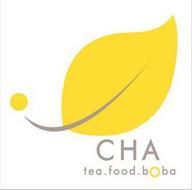 CHA TEA. FOOD. BOBA