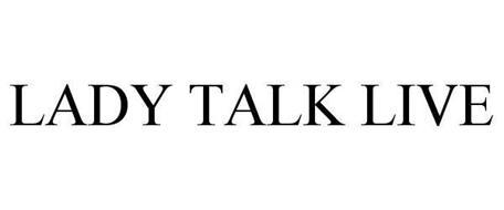 LADY TALK LIVE