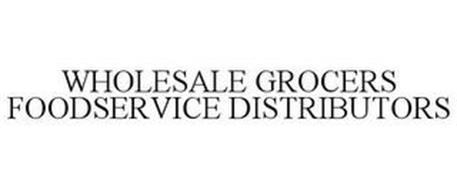 WHOLESALE GROCERS & FOODSERVICE DISTRIBUTORS