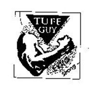 TUFF GUY EXTRA STRONG