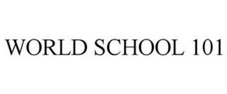 WORLD SCHOOL 101