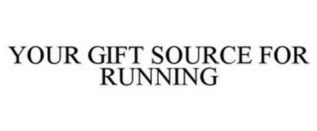 YOUR GIFT SOURCE FOR RUNNING