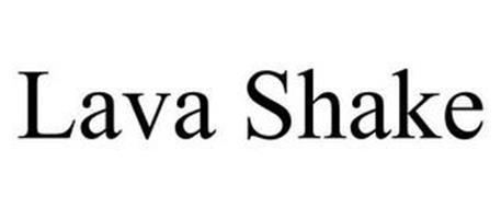 LAVA SHAKE