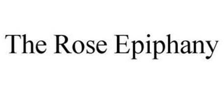 THE ROSE EPIPHANY