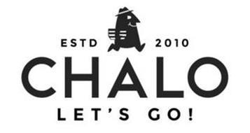 ESTD 2010 CHALO LET'S GO!