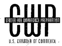 CWP CENTER FOR WORKFORCE PREPARATION U.S. CHAMBER OF COMMERCE