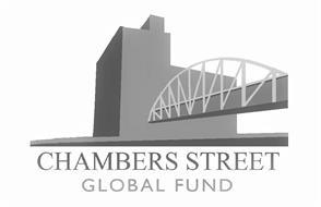 CHAMBERS STREET GLOBAL FUND