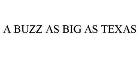 BUZZ BIG AS TEXAS