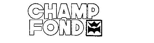 CHAMP FOND