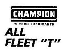 "CHAMPION HI-TECH LUBRICANTS ALL FLEET ""T"""
