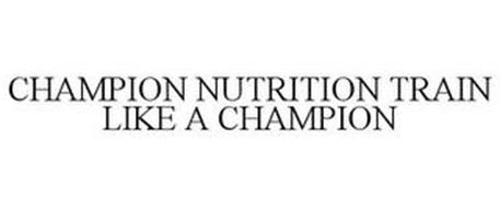 CHAMPION NUTRITION TRAIN LIKE A CHAMPION