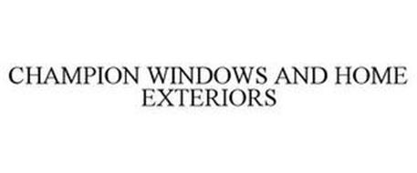 CHAMPION WINDOWS AND HOME EXTERIORS