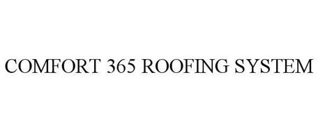 COMFORT 365 ROOFING SYSTEM