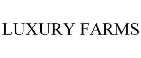 LUXURY FARMS