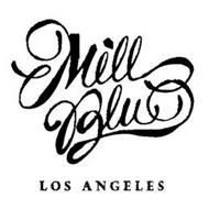 MILL BLU LOS ANGELES