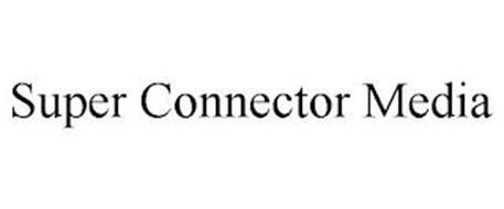 SUPER CONNECTOR MEDIA