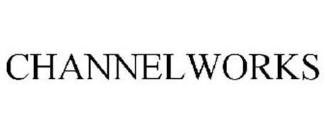 CHANNELWORKS