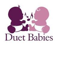 DUET BABIES