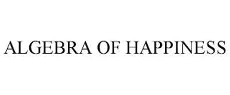 ALGEBRA OF HAPPINESS