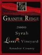 GR GRANITE RIDGE 2000 SYRAH LANI'S VINEYARD AMADOR COUNTRY