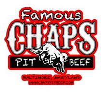 FAMOUS CHAPS PIT BEEF BALTIMORE, MARYLAND WWW.CHAPSPITBEEF.COM