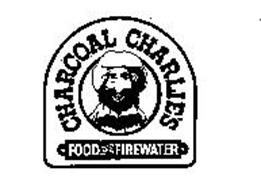 CHARCOAL CHARLIE'S FOOD AND FIREWATER