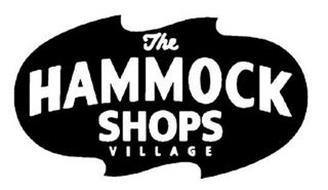 THE HAMMOCK SHOPS VILLAGE