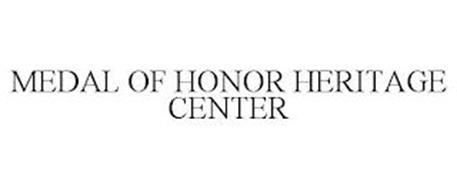 MEDAL OF HONOR HERITAGE CENTER