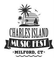 CHARLES ISLAND MUSIC FEST MILFORD, CT