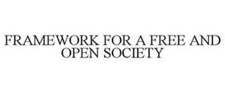 FRAMEWORK FOR A FREE AND OPEN SOCIETY