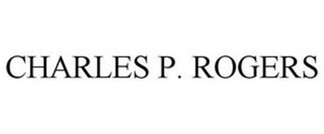 CHARLES P. ROGERS