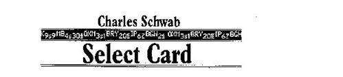 CHARLES SCHWAB SELECT CARD